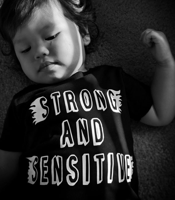 Strong and Sensitve onesie