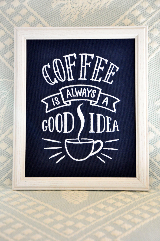 Coffee Is Always A Good Idea Canvas, 8x10