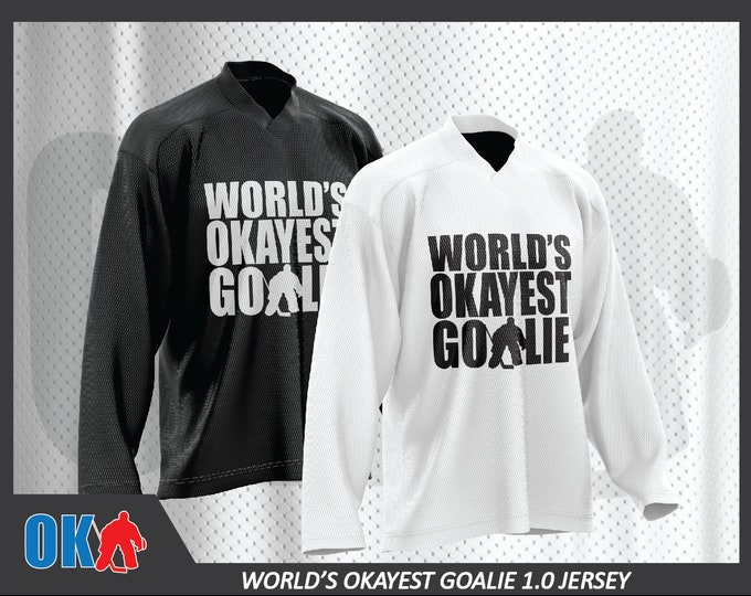 World's Okayest Goalie original logo jersey