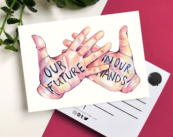 Our Future in Our Hands Postcard A6