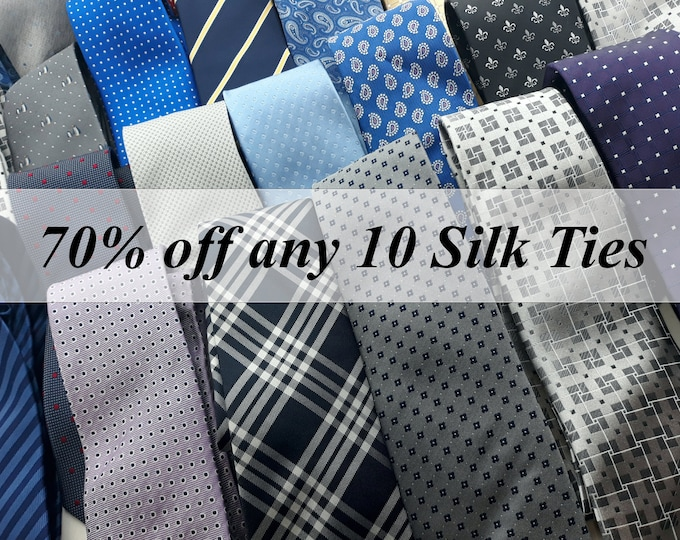 Listing for 70% off the purchase any 10 Silk Ties Only.