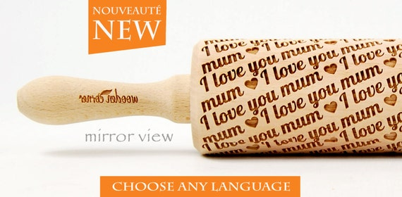 MOTHER'S DAY - I love you mum - Choose any language embossing rolling pin, engraved rolling pin