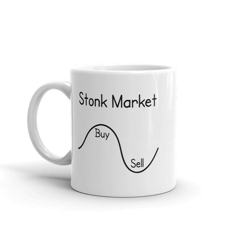 Stonk Market Mug, Funny Business Mug, Stock Market Mug, Wall Street Mug,  Business Gift, Finance Gift, Stock Meme Mug, Business Joke Mug
