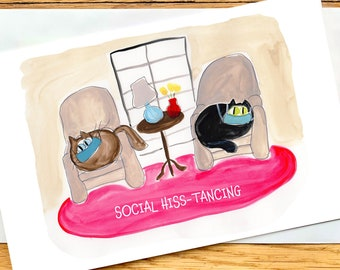 Social Hisstance - Funny Cat Lover Card For Birthday, Friendship - Personalizable - Original Watercolor Art
