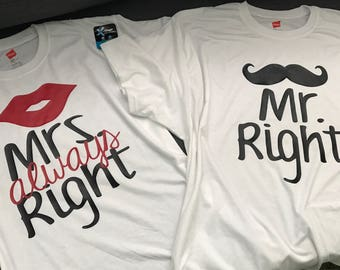 Mr Right - Mrs Always Right (front) and Together Since (back) Funny Couples Shirt Set Family Engagement Married Wedding Gift
