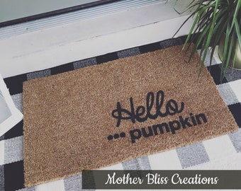 Hello Pumpkin Welcome Mat - Custom Doormat - Housewarming Gift - Closing Gift - Unique Home Gift - Fall Doormat - Pumpkin Mat