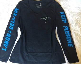 Labor and Delivery RN Nurse Long Sleeve Under Shirt Panthers Football Keep Pushing