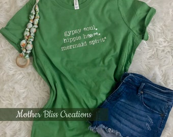 Gipsy Soul | Hippie Heart | Mermaid Spirit Tee | Motherhood Shirt | Hippie Shirt | Boho Chic Shirt