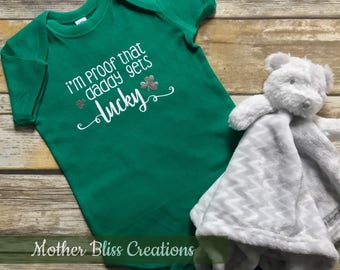 Handmade St Patricks Day Bodysuit | St Pattys Day | One Piece Baby Shower Gift | Photoshoot Outfit | Proof that daddy gets lucky