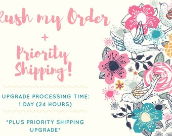 Rush Order + Shipping Upgrade to Priority