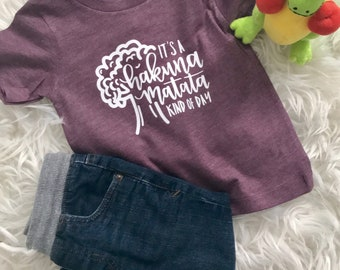 Hakuna Matata Kind of Day T-Shirt | Animal Kingdom Theme | Toddler Shirt | Funny Baby | Disney Family Shirt | Mickey Mouse | Marching Shirts