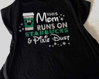 This Mom Runs on Disney and Starbucks Tank Top