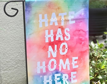 Hate Has No Home Here | Garden Flag | Black Lives Matter | LGBTQ | Stop Racism | Garden Decor | Rainbow Flag