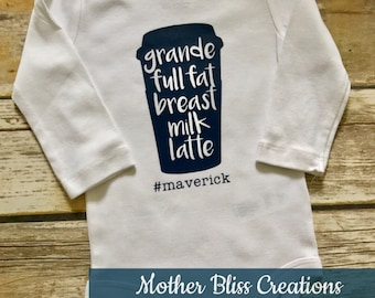 "Handmade, Personalized ""Grande Full Fat Breast Milk Latte"" One Piece Bodysuit Baby Shower Gift"