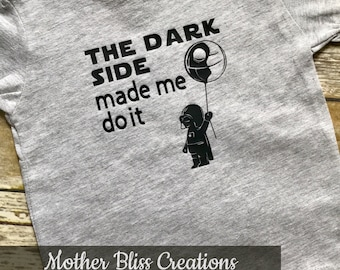 Dark Side Made Me Do It | Darth Vader | Cute Baby Vader | Baby and Toddler Shirt and Bodysuit | Funny Baby