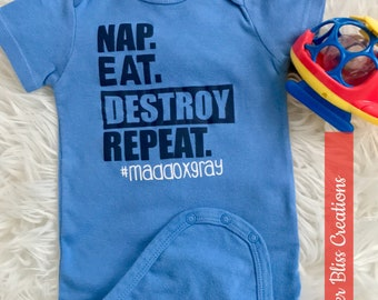"Handmade, Personalized ""Nap, Eat, Destroy, Repeat"" One Piece Bodysuit 
