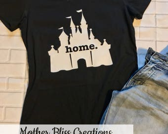 Disney Castle Shirt Home | Vacation Family Shirt | Disney Shirt | Motherhood