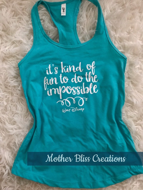 It's Kind Of Fun To Do The Impossible | Running Disney Tank | Runner | Disney Lover | Race Tee | Impossible | Disney Addict | Family Tees
