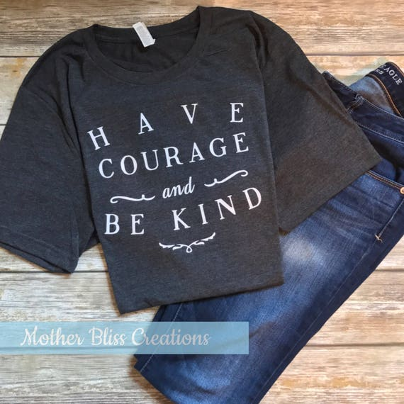 "Disney Cinderella ""Have Courage and Be Kind""    Disney Shirt   Motherhood   Vacation Shirts   Mickey Shirts"