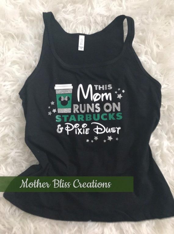 This Mom Runs on Disney and Starbucks Tank Top