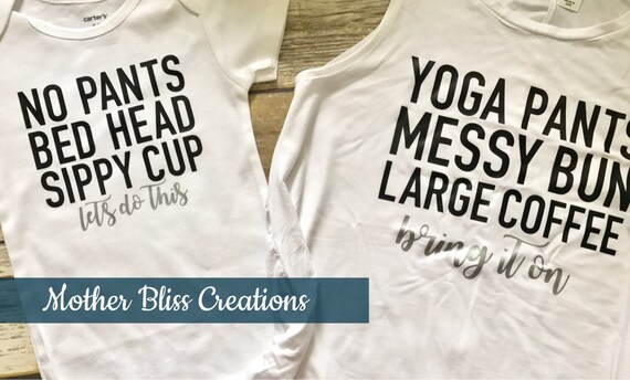 Mommy and Me Tank Top + One Piece Set Yoga Pants Messy Bun Large Coffee/No Pants Bed Head Sippy Cup