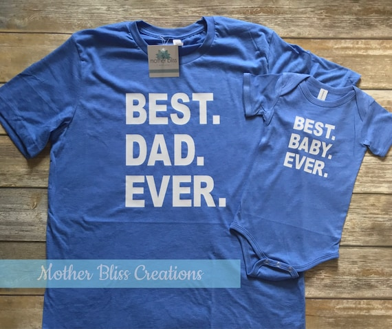 Family T-Shirt Set | Father Son | Fathers Day | Mom Dad Brother Sister Matching Set | Family | Best Dad Ever | Best Kid Ever | Best Baby