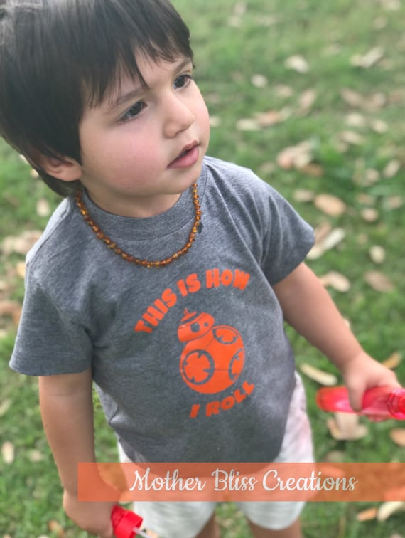 This is how I roll | BB-8 Star Wars T-Shirt| Baby and Toddler Shirt | Funny Baby | New Mom | Playgroup | Baby Shower | Disney Baby Shirt