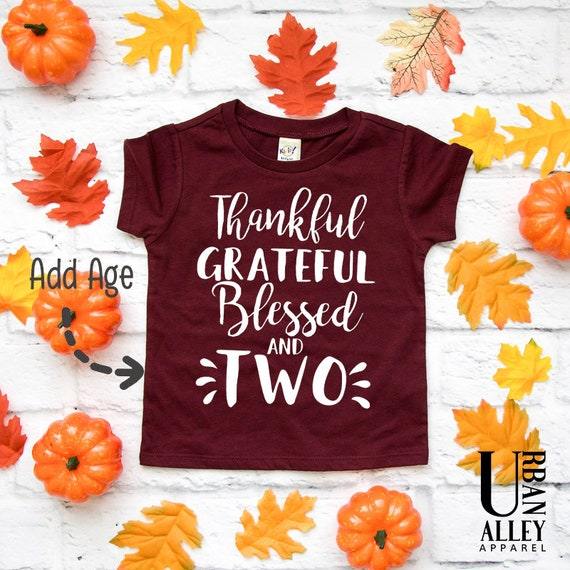 Thankful Grateful Blessed And Birthday Shirt Thanksgiving
