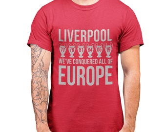 98a793ed67f0 Liverpool Conquered All of EuropeShirt - Liverpool Champions League Final  2019 Winners - Allez Allez Allez Liverpool T Shirt