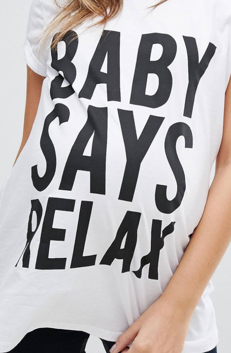Baby Says Relax T-shirt for Women, Sizes 6 to 14