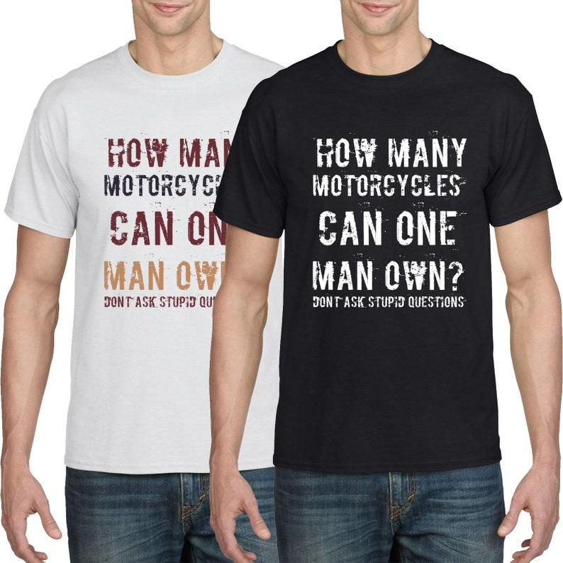 3e4e4ff2 Motorcycle T Shirt Funny T Shirt HOW MANY BIKES | Etsy