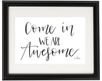 Come In, We Are Awesome DIGITAL DOWNLOAD