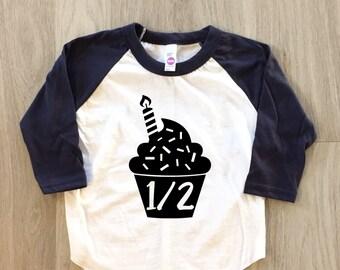 Cupcake Half Birthday Shirt