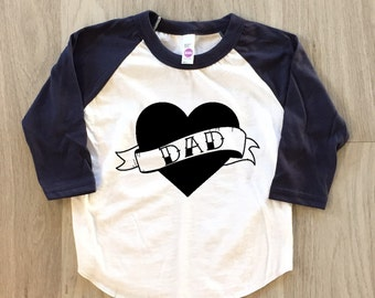 Dad Heart - Father's Day tshirt - baby boy or girl clothes toddler fathers day shirt