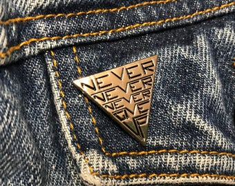 Never Never Never Give Up Pin