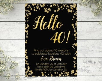 40th Birthday Invitation Gold Confetti Modern Invite Hello 40 Years Old Adult Printable Black