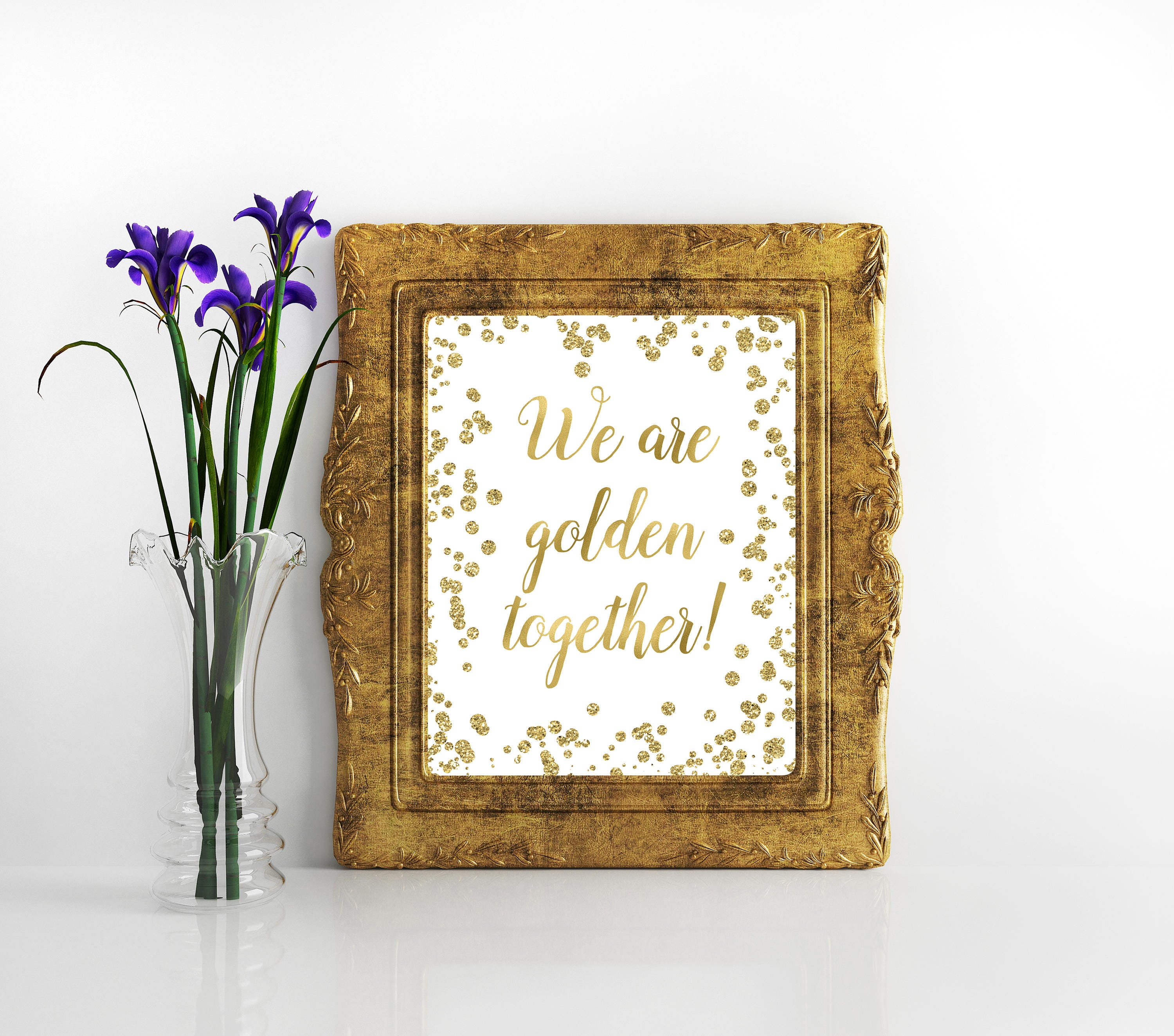 We are golden together gold glitter printable sign 50th | etsy.