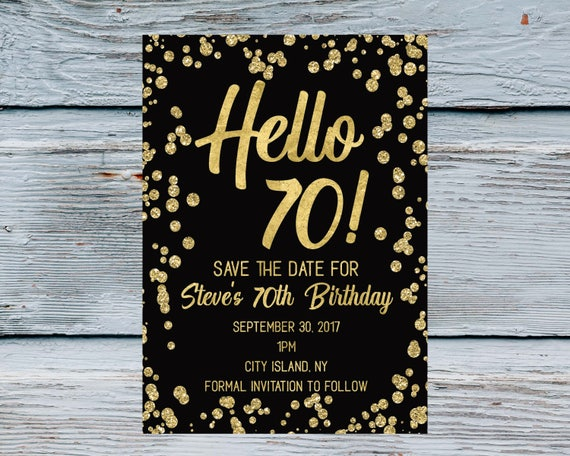 Hello 70 Save The Date Men 70th Birthday Invitation Years