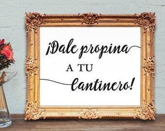 Spanish Wedding Bar Sign - Dale propina a tu cantinero - funny bar sign - 8x10 - 5x7 PRINTABLE