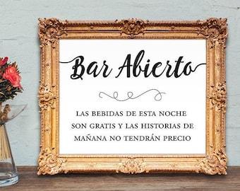 Bar Abierto - Spanish Open bar sign - Spanish wedding bar sign - PRINTABLE - 8x10 - 5x7