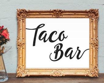 Taco bar sign - wedding taco bar sign - taco sign - PRINTABLE - 8x10 - 5x7