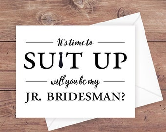 will you be my jr bridesman card - it's time to suit up - suit up jr bridesman card - greeting card download - PRINTABLE