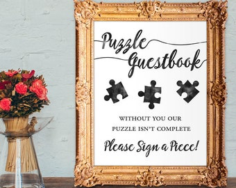 wedding guest book - puzzle guestbook - without you our puzzle isn't complete - please sign a piece - PRINTABLE - 8x10 - 5x7