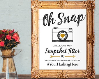 Wedding snapchat filter sign - oh snap check out our snapchat filter - wedding hashtag sign - PRINTABLE 8x10 - 5x7