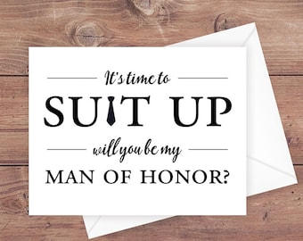 will you be my man of honor card - it's time to suit up - suit up man of honor card - greeting card download - PRINTABLE