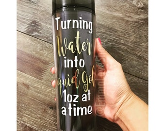 Turning Water into Liquid Gold 1oz at a Time Breastfeeding Tumbler, Insulated Tumbler, Skinny, Tall, Crunchy mom, Breast is Best