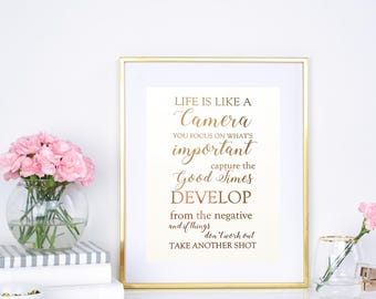 Art Print | Home Decor | Foil Prints | Life is like a camera | Inspirational | Quotes | Wall Art | Real Foil