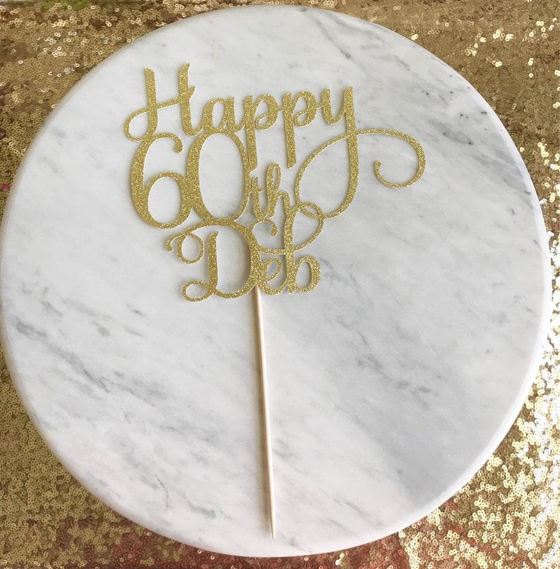 Happy 60th Birthday Cake Topper Milestone