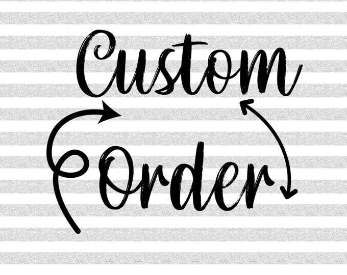 Custom Order - Paige L.