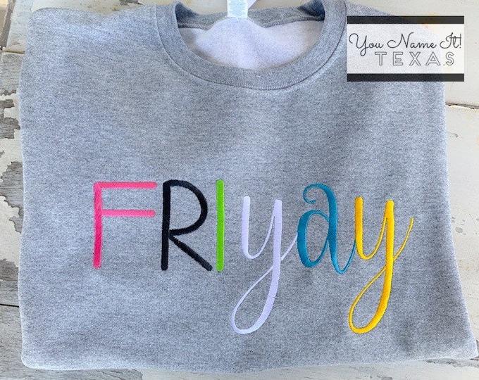 FriYAY Sweatshirt